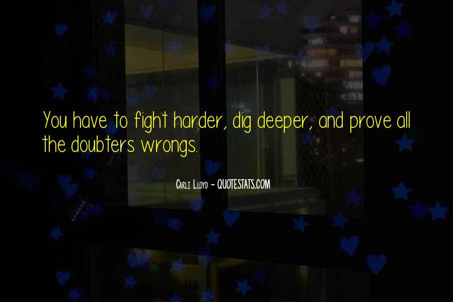 Fight Harder Quotes #1680515