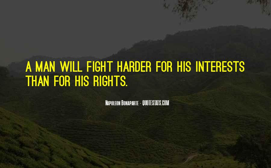 Fight Harder Quotes #1705335