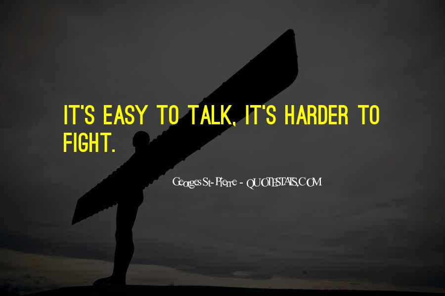 Fight Harder Quotes #1752563