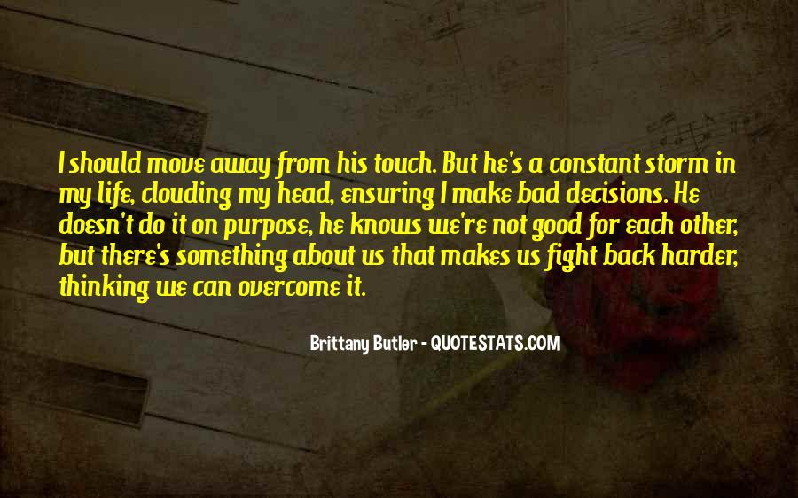 Fight Harder Quotes #357875