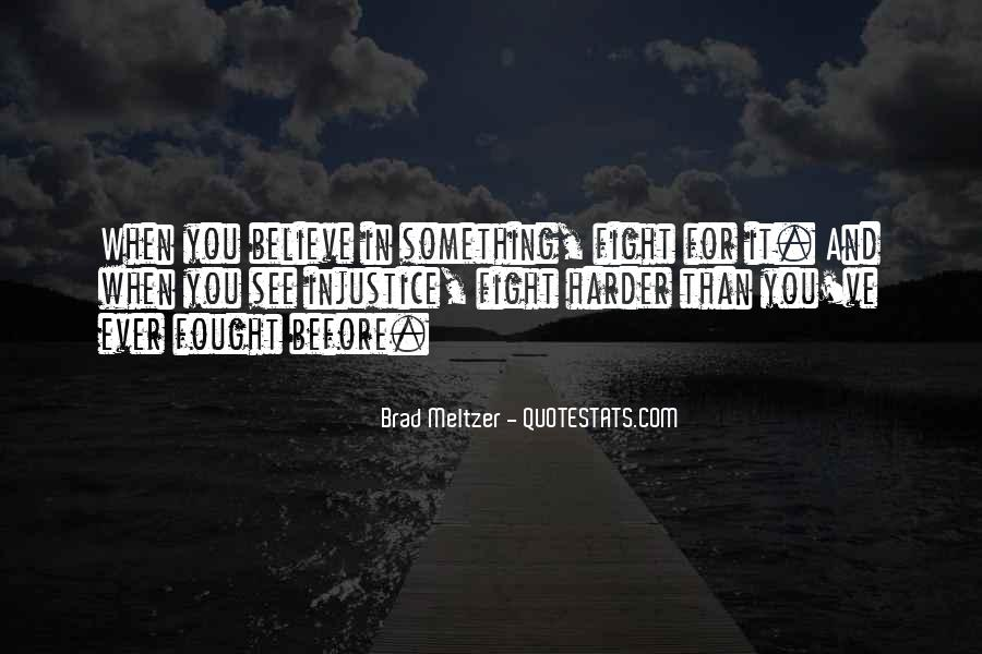 Fight Harder Quotes #447054