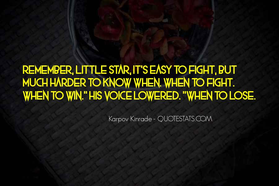 Fight Harder Quotes #605677