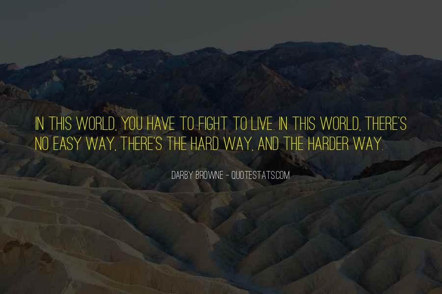 Fight Harder Quotes #62819
