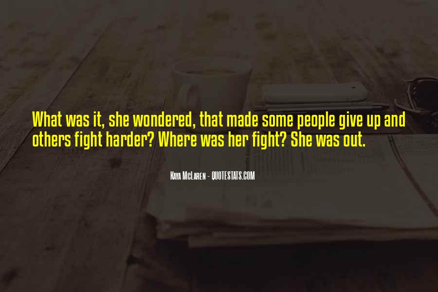 Fight Harder Quotes #822215