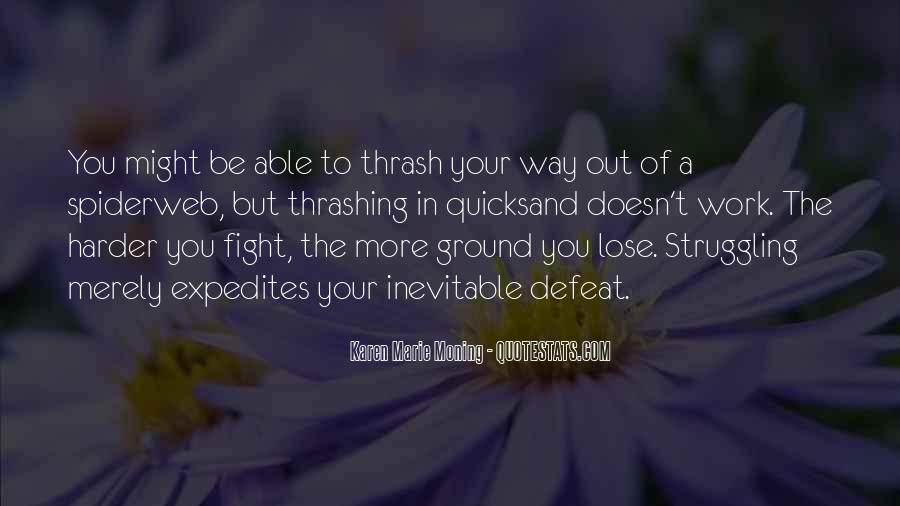 Fight Harder Quotes #98764