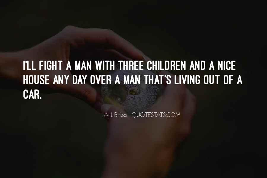 Fight Over Man Quotes #1790011