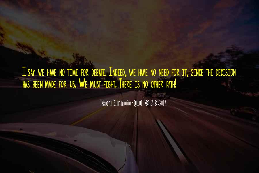 Fight The Battle Quotes #101652