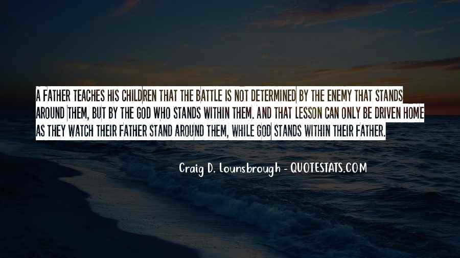 Fight The Battle Quotes #157589
