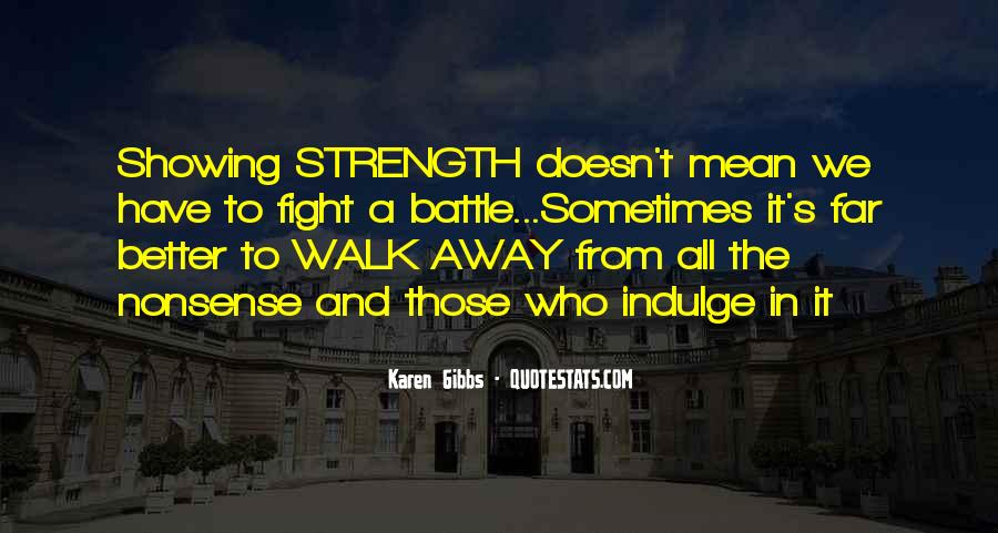 Fight The Battle Quotes #158852