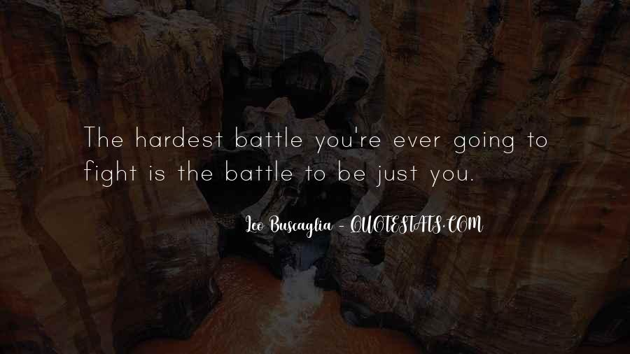 Fight The Battle Quotes #171401