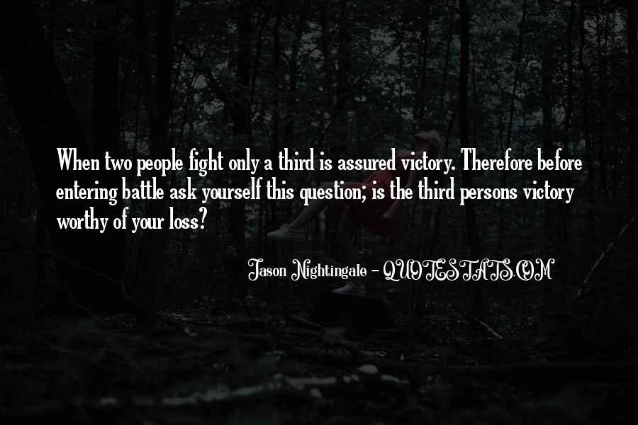 Fight The Battle Quotes #206597