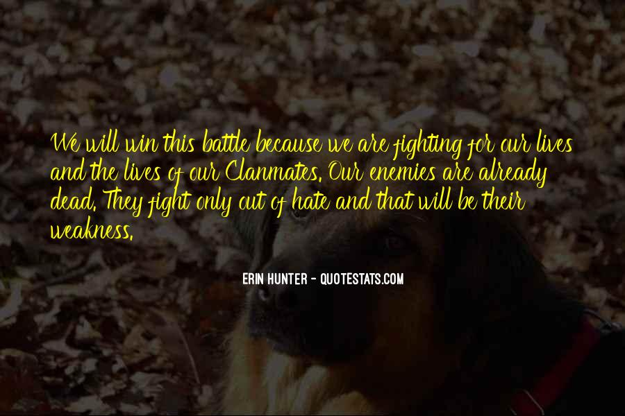 Fight The Battle Quotes #21116