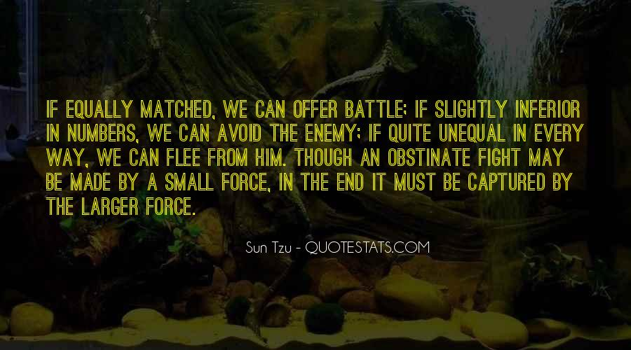 Fight The Battle Quotes #238800