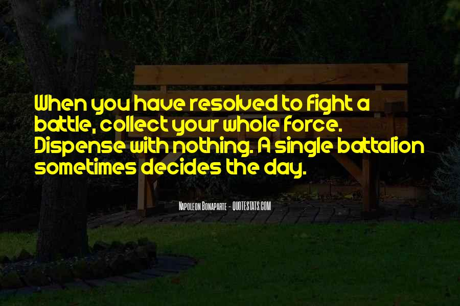 Fight The Battle Quotes #258494