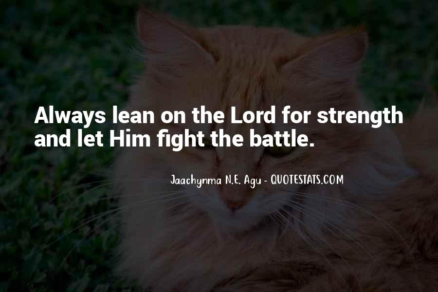 Fight The Battle Quotes #343007