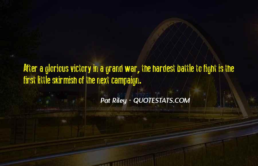 Fight The Battle Quotes #347952