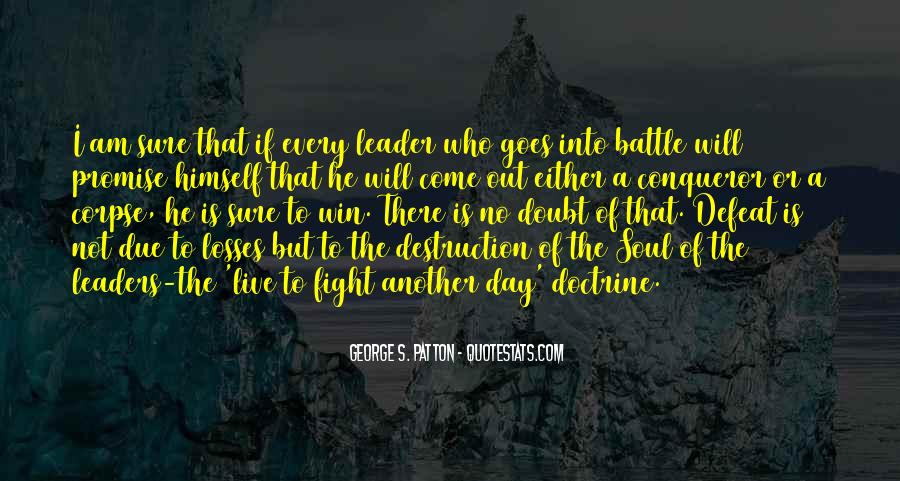 Fight The Battle Quotes #368340