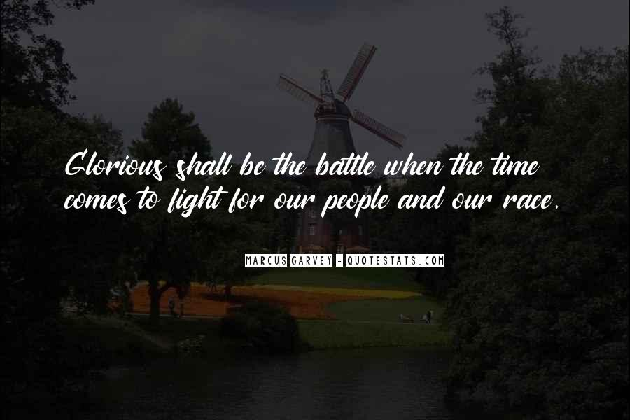 Fight The Battle Quotes #408451