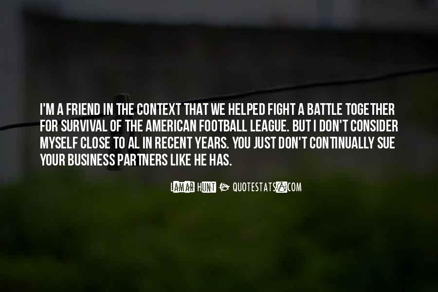 Fight The Battle Quotes #445333