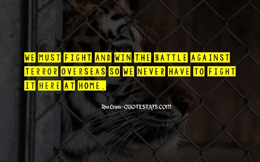 Fight The Battle Quotes #456430