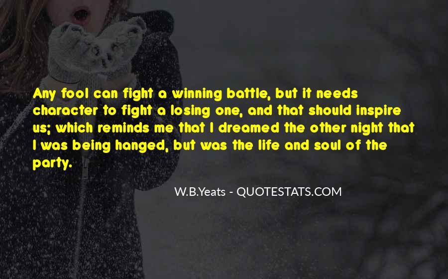 Fight The Battle Quotes #461028