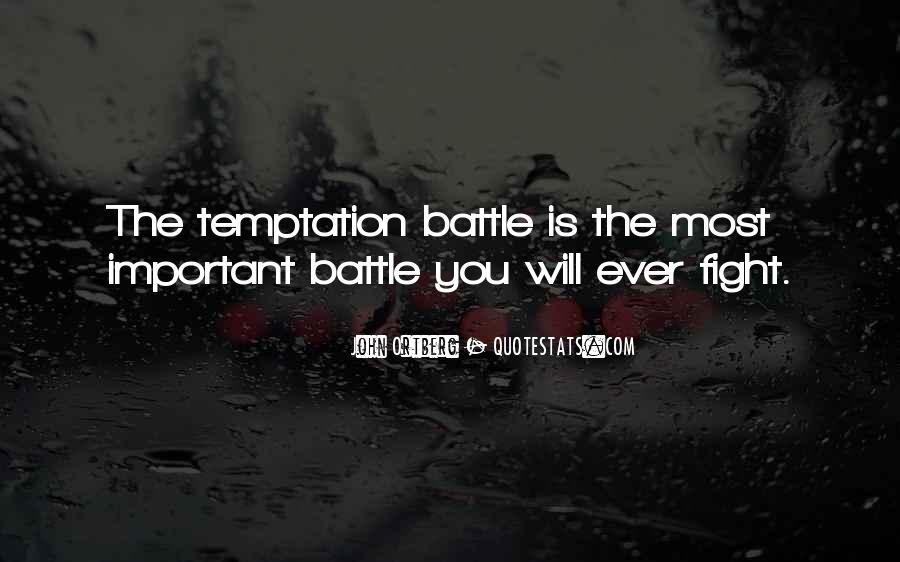 Fight The Battle Quotes #482215