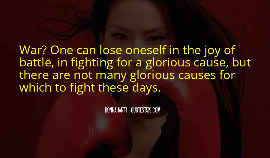 Fight The Battle Quotes #485168