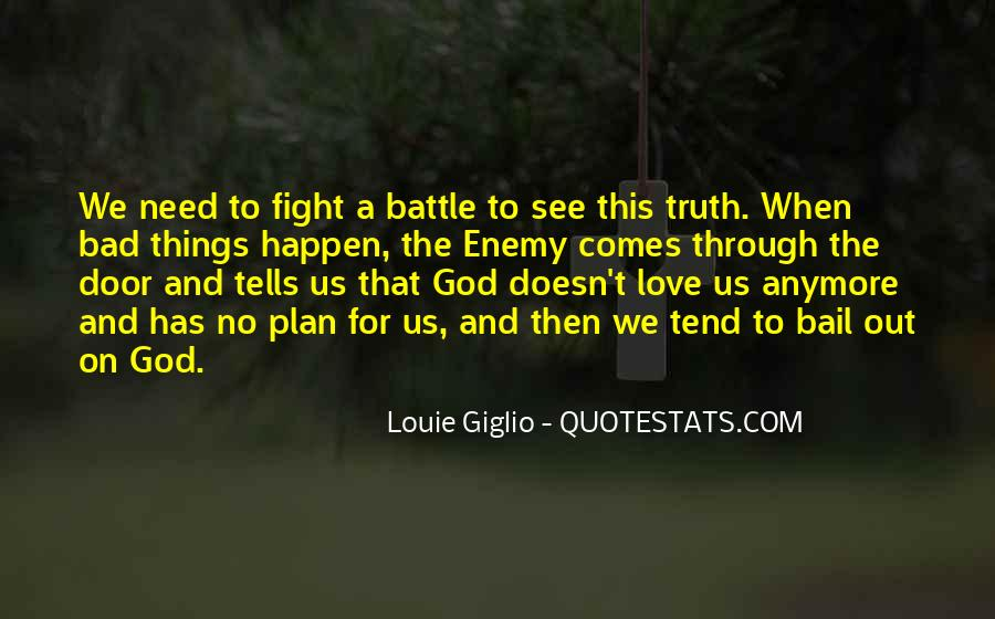 Fight The Battle Quotes #496902