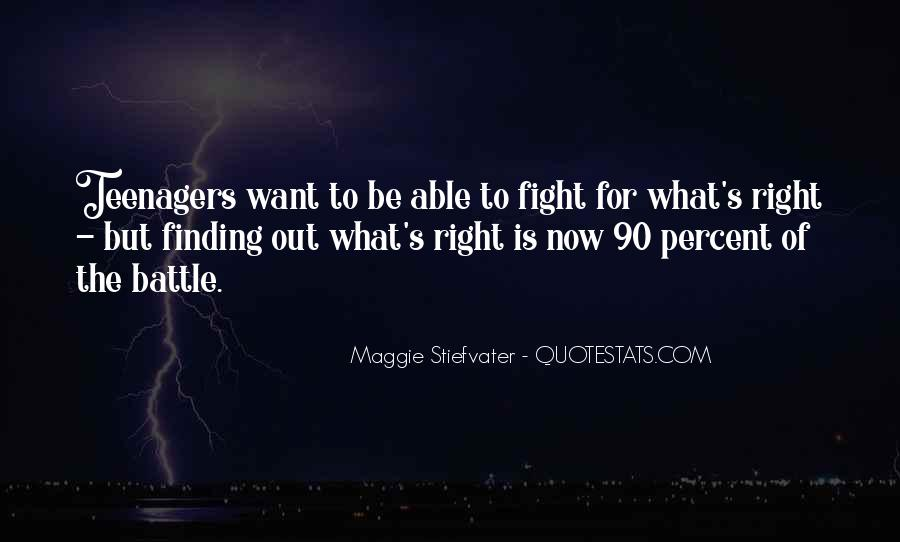 Fight The Battle Quotes #570715