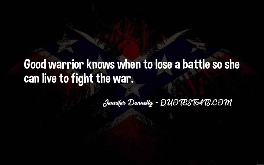 Fight The Battle Quotes #603229