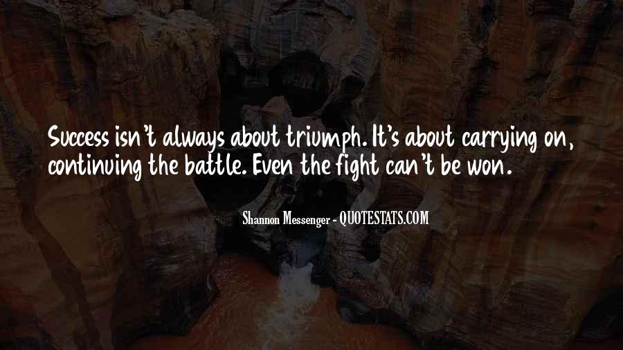 Fight The Battle Quotes #680757