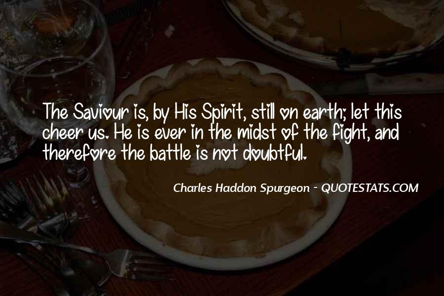 Fight The Battle Quotes #701737