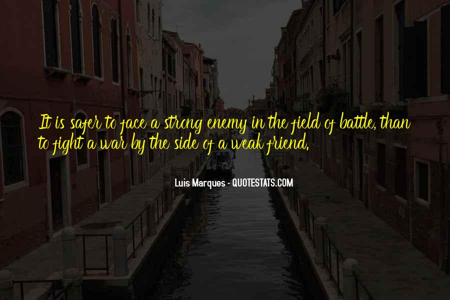 Fight The Battle Quotes #716842