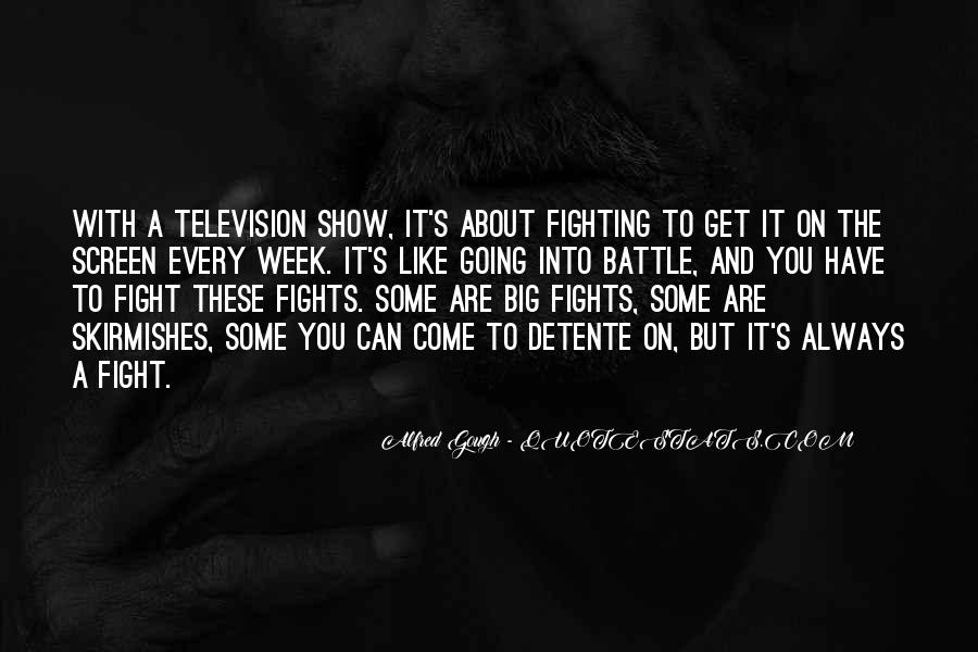Fight The Battle Quotes #741571