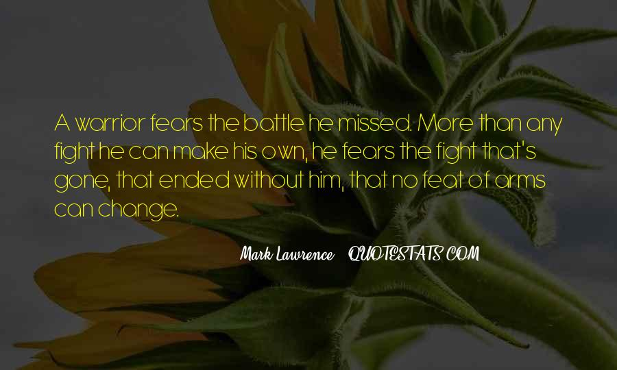 Fight The Battle Quotes #752438