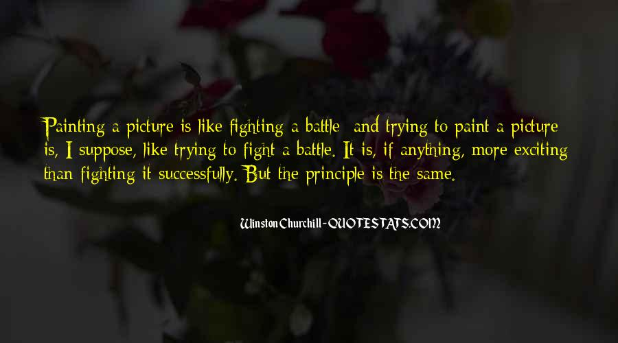 Fight The Battle Quotes #753514