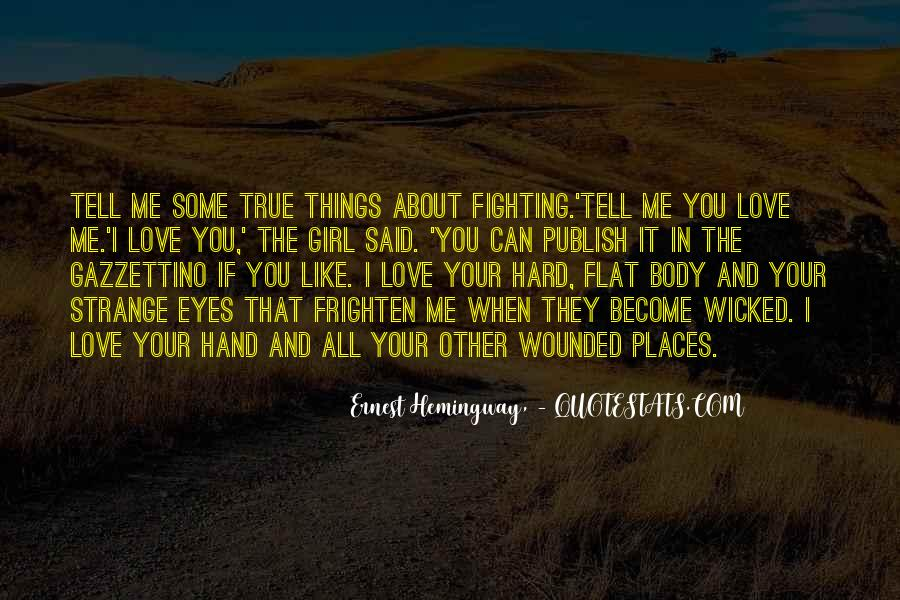 Fighting But Still Love Each Other Quotes #118306