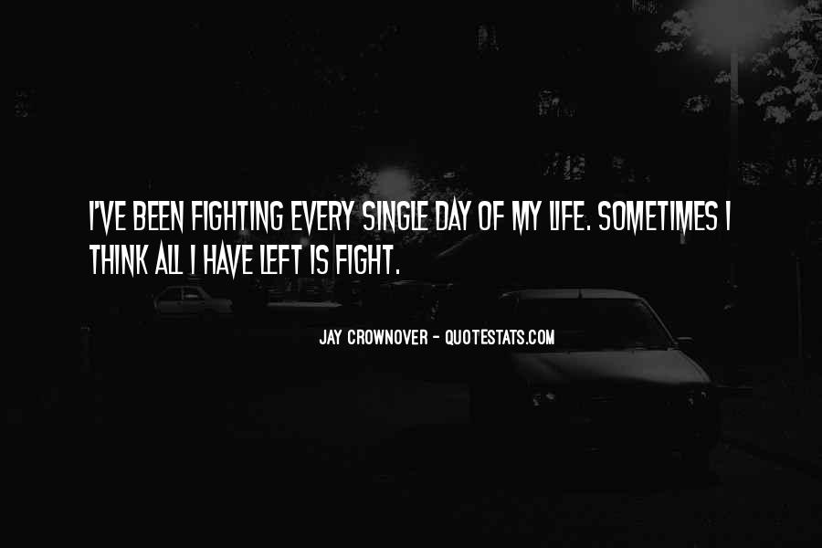 Fighting But Still Love Each Other Quotes #12279
