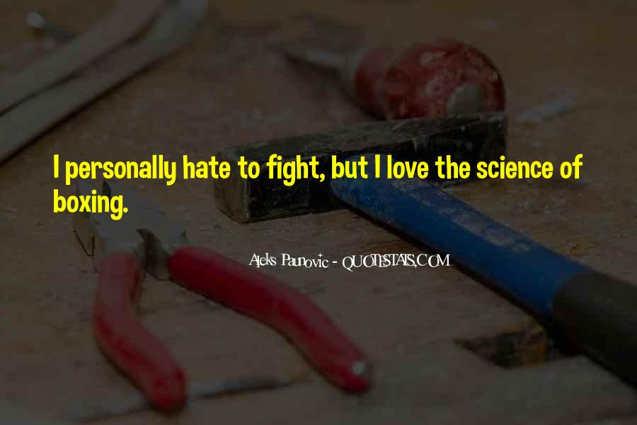 Fighting But Still Love Each Other Quotes #141484