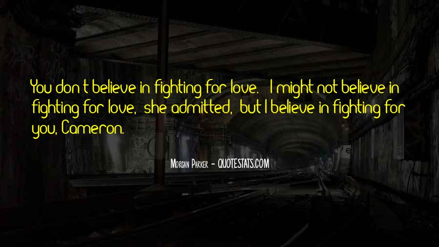 Fighting But Still Love Each Other Quotes #74984