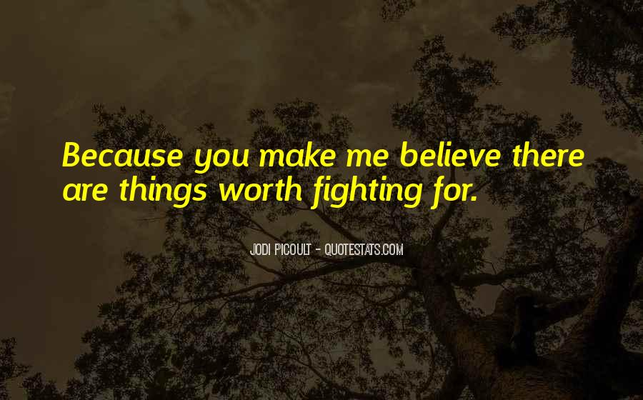 Fighting For You Love Quotes #1098171