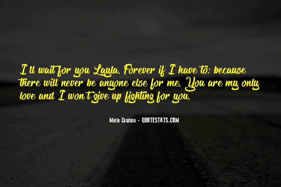 Fighting For You Love Quotes #1160979