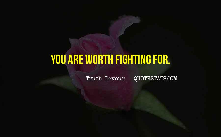 Fighting For You Love Quotes #1295073