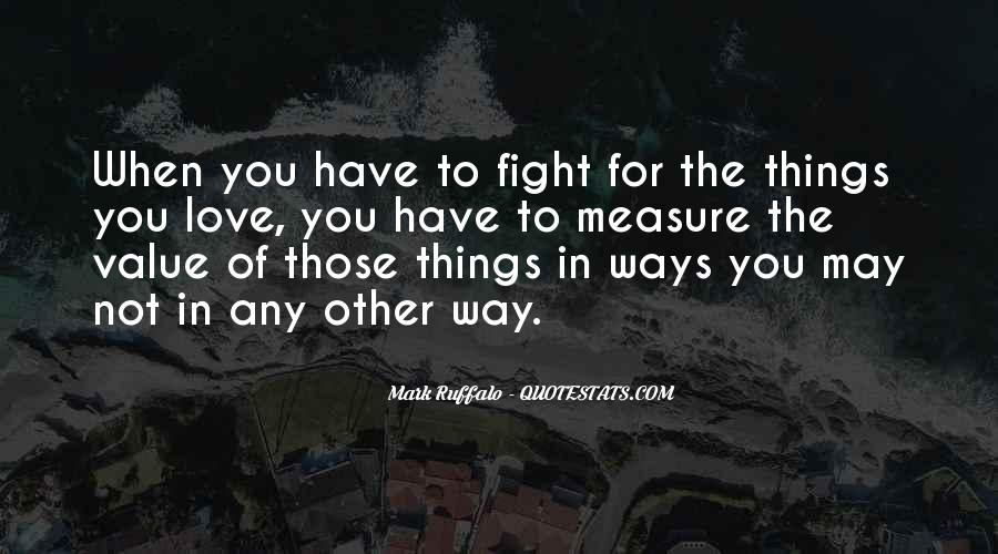 Fighting For You Love Quotes #1578226