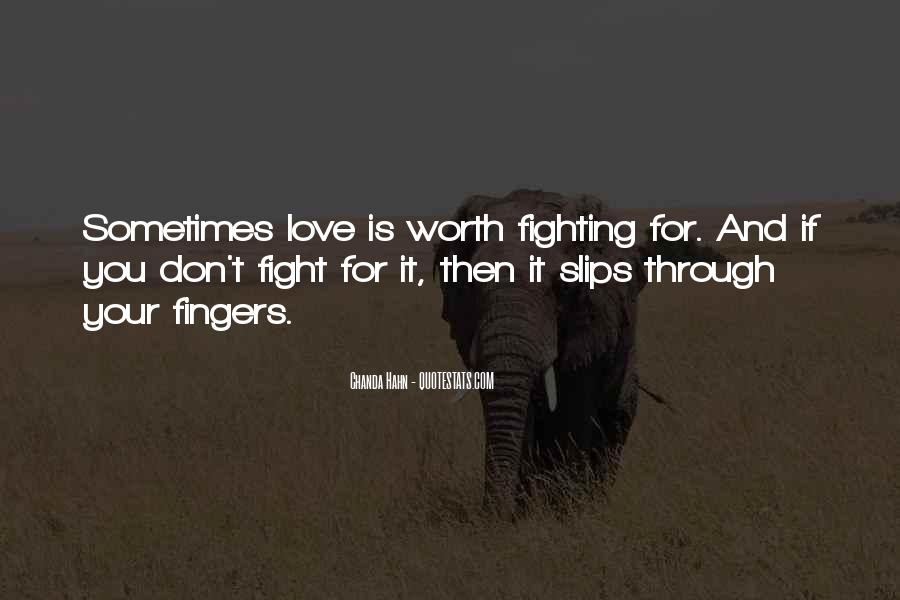 Fighting For You Love Quotes #1635346