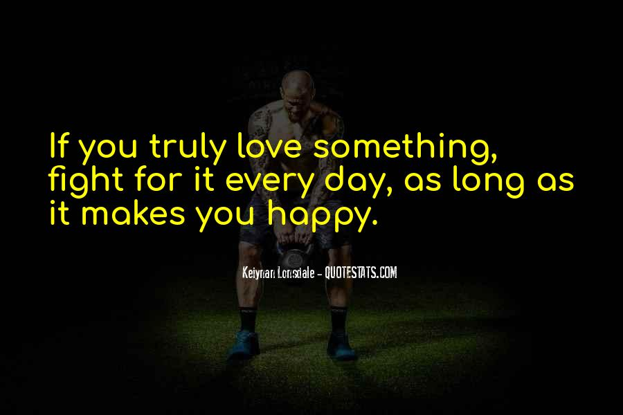 Fighting For You Love Quotes #1647761
