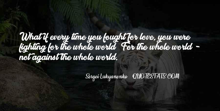 Fighting For You Love Quotes #311738