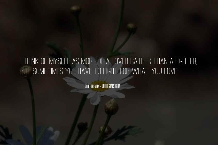 Fighting For You Love Quotes #482838