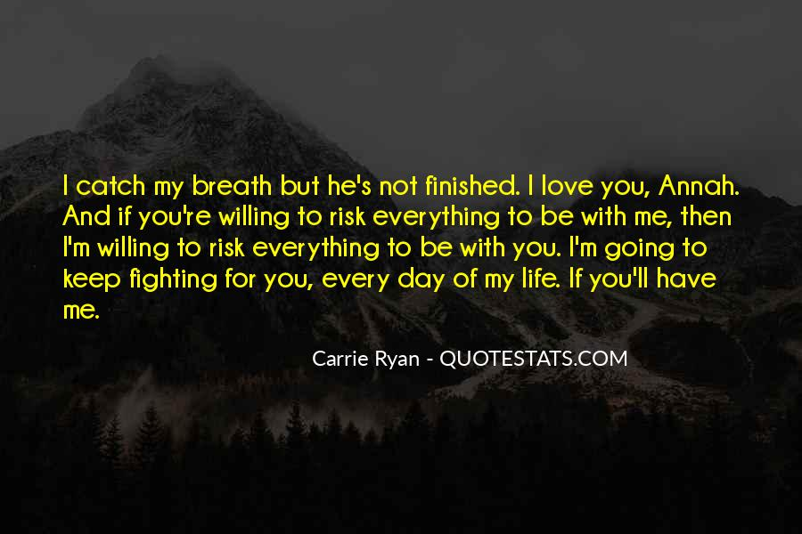 Fighting For You Love Quotes #517359