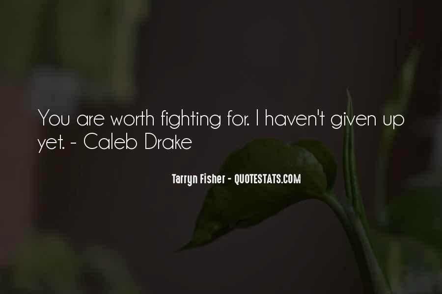 Fighting For You Love Quotes #556398